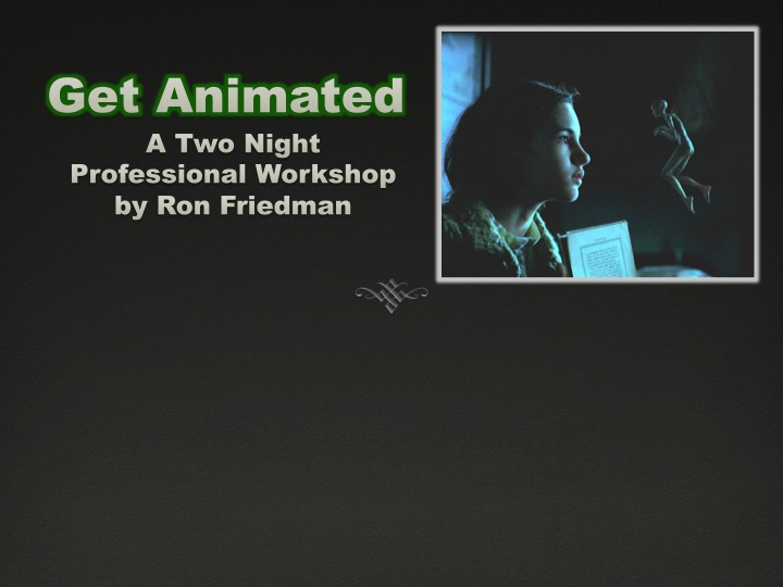 Get Animated - A Two Night Animation Workshop